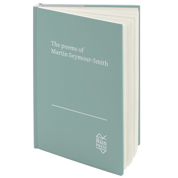 The Poems of Martin Seymour Smith