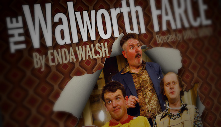 Publicity material for Druid's production of The Walworth Farce by Enda Walsh