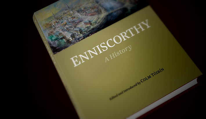 Book design. Enniscorthy: a History. Edited by Colm Tóibín
